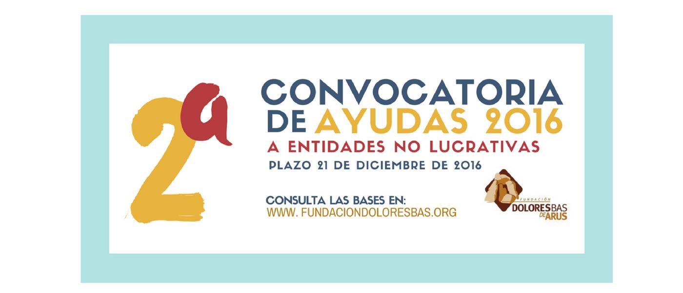 SEGUNDA CONVOCATORIA DE AYUDAS 2016
