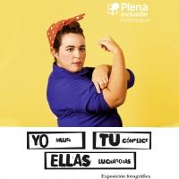 """EXPOSICIÓN """"Yo, tú, ellas"""" de Plena Inclusión Extremadura e INMEX"""