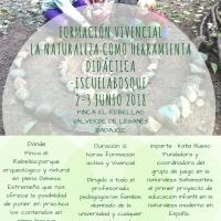 """2 y 3 de junio Formación Vivencial """"La naturaleza como herramienta didáctica. Escuela Bosque"""" en El Rebellao"""