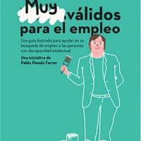 Pablo Pineda presenta una guía para ayudar a las personas con discapacidad intelectual a encontrar empleo