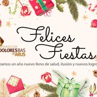 Desde Fundación Dolores Bas os deseamos Felices Fiestas 2020