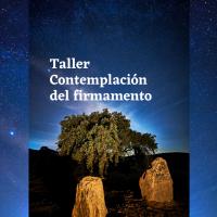 """Taller """"Contemplación del firmamento"""" El Rebellao (pendiente nueva fecha)"""
